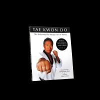 TAE KWON DO: The Indomitable Martial Art of Korea